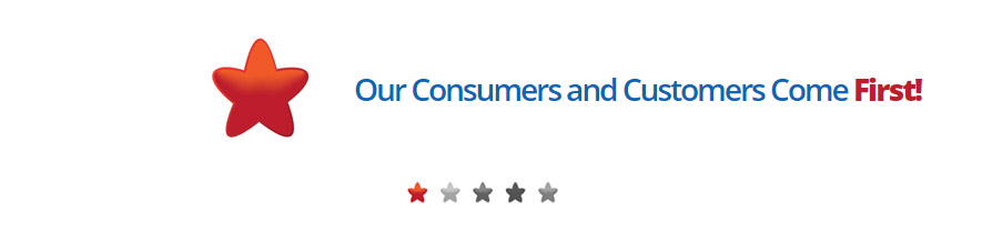 Our Consumers and Customers Come First!