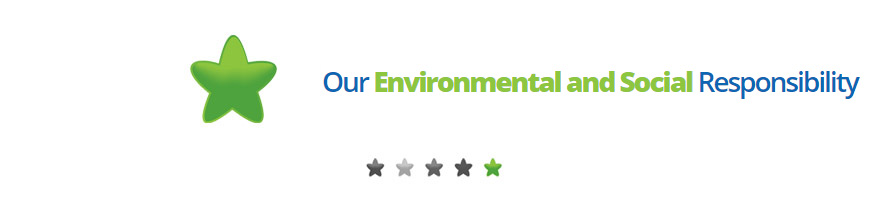 Our Environmental and Social Responsibility